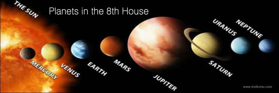 Planets in the 8th House of Birth Chart - Truthstar